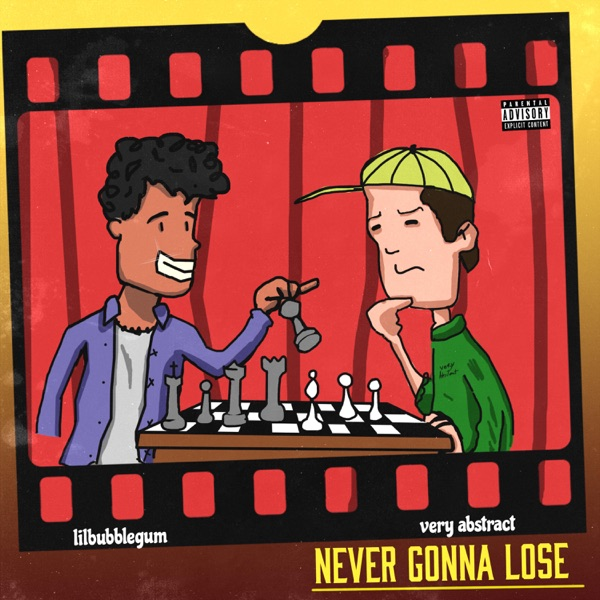 DOWNLOAD MP3:  Very Abstract – Never Gonna Lose (feat. lilbubblegum)